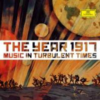 The Year 1917 – Music in Turbulent Times - Diverse artister