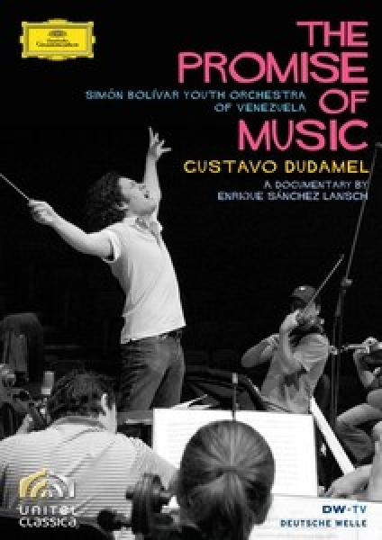 The Promise Of Music <span>-</span> Dudamel Gustavo