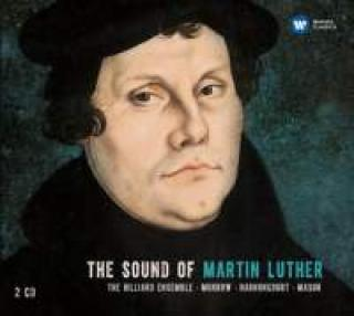 The Sound of Martin Luther - The Hilliard Ensemble
