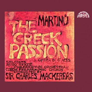 Martinů: The Greek Passion. Opera in 4 Acts - Brno Philharmonic Orchestra / Mackerras, Sir Charles
