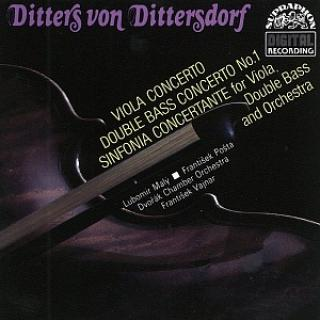 Dittersdorf: Concerto for Double Bass and Orchestra, Concerto for Viola and Orchestra - Pošta, František (double bass) / Malý, Lubomír (viola) / Dvořák Chamber Orchestra / Vajnar, František