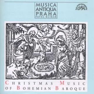 Christmas Music of Bohemian Baroque - Musica Antiqua Praha / Klikar, Pavel