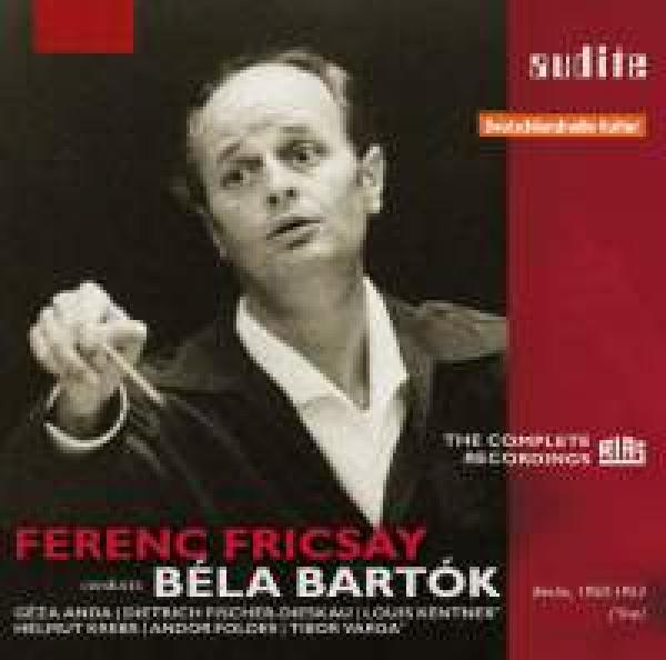 Ferenc Fricsay Conducts Béla Bartok - The Early Rias Recordings <span>-</span>
