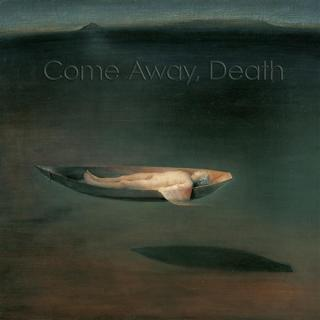 Come Away, Death - Marianne Beate Kielland/Sergei Osadchuk