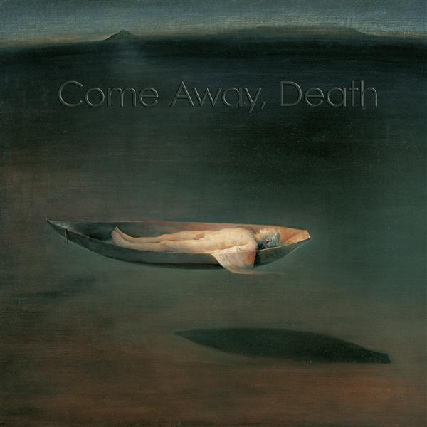 Come Away, Death <span>-</span> Marianne Beate Kielland/Sergei Osadchuk