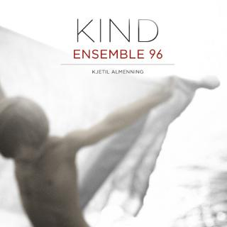 Kind - Ensemble 96/Kjetil Almenning
