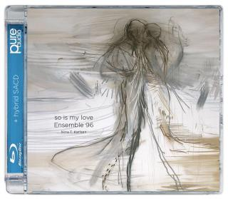 so is my love - Ensemble 96 / Karlsen, Nina T. (dirigent)