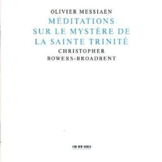 Messiaen, Olivier: Meditations Sur Le Mystère De La Sainte Trinité - Bowers Broadbent, Christopher (orgel)