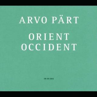 Pärt, Arvo: Orient & Occident - Swedish Radio Choir / Kaljuste, Tonu