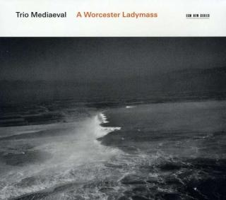 A Worcester Ladymass - Trio Mediaeval
