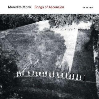 Monk, Meredith: Songs Of Ascension - Monk, Meredith, etc.
