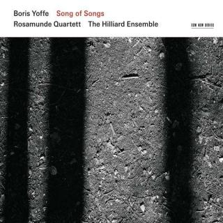 Yoffe, Boris: Song Of Songs - Rosamunde Qrt / Hilliard Ensemble, The