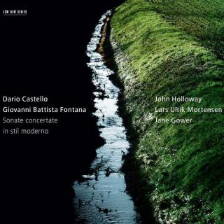 Castello, Dario / Fontana, Giovanni Battista: Sonater - Holloway, John (fiolin)
