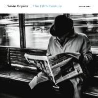 Gavin Bryars: The Fifth Century - The Crossing