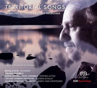 Territorial Songs: Works for Recorder by Sunleif Rasmussen - Petri, Michala / Esbjerg Ensemble / Danish National Vocal Ensemble / Lapland Chamber Orchestra / Aalborg Symphony Orchestra / Schuldt, Clemens