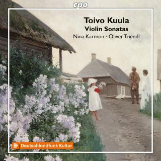 Kuula, Toivo: Works for Violin & Piano - Karmon, Nina - violin; Triendl, Oliver - piano