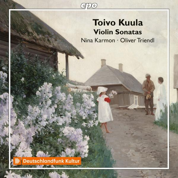 Kuula, Toivo: Works for Violin & Piano <span>-</span> Karmon, Nina - violin; Triendl, Oliver - piano