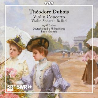 Dubois, Theodore: Music for Violin - Turban, Ingolf - violin