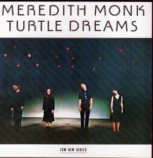Monk, Meredith: Turtle Dreams - Monk, Meredith / etc.