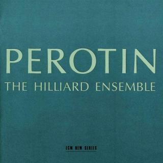 Perotin - Hilliard Ensemble, The / Hillier, Paul