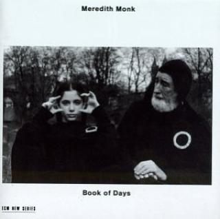 Monk, Meredith: Book Of Days - Monk, Meredith / etc.