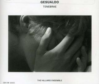 Gesualdo, Carlo: Tenebrae - Hilliard Ensemble, The