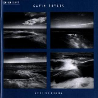 Bryars, Gavin: After The Requiem - Bryars, Gavin / etc.