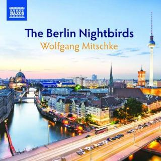 The Berlin Nightbirds - Mitschke, Wolfgang (piano & keyboards)
