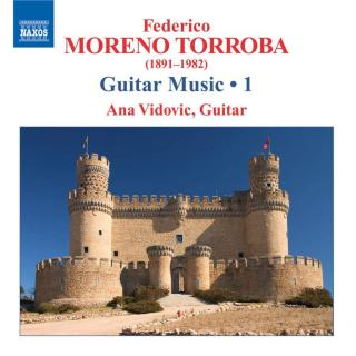 Moreno Torroba - Guitar Music Volume 1 - Vidovic, Ana (guitar)