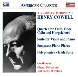 American Classics - Henry Cowell - A Continuum Portrait - 1 - Continuum / Sachs, Joel (piano/conductor)