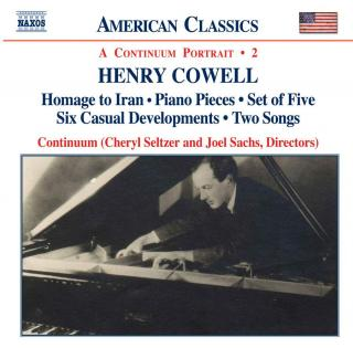 American Classics - Henry Cowell - A Continuum Portrait - 2 - Continuum / Sachs, Joel (piano/conductor)