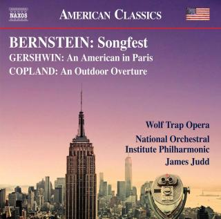Bernstein: Songfest, Gershwin: An American in Paris & Copland: An Outdoor Adventure - Wolf Trap Opera / National Orchestral Institute / Judd, James