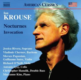 Ian Krouse: Nocturnes; Invocation - Various Artists