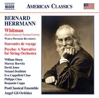 Herrmann: Whitman; Souvenir de voyage; Psycho: A Narrative for String Orchestra - PostClassical Ensemble / Gil-Ordonez, Angel