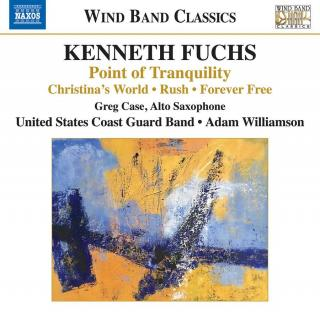 Kenneth Fuchs: Point of Tranquility