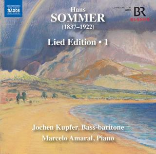 Hans Sommer: Lied Edition, Vol. 1 - Kupfer, Jochen (bass-baritone) / Amaral, Marcelo (piano)