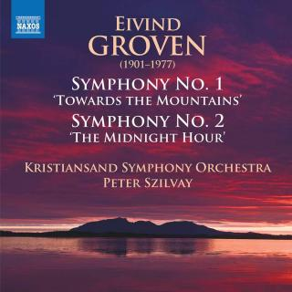 Groven: Symphonies Nos. 1 & 2 - Kristiansand Symphony Orchestra / Szilvay, Peter