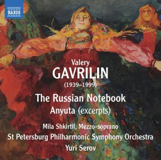 Valery Gavrilin: The Russian Notebook & excerpts from Anyuta