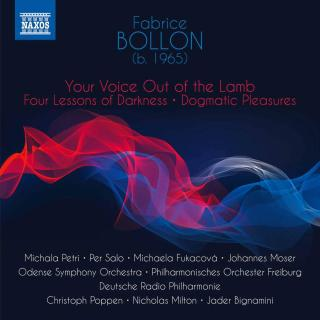 Bollon: Your Voice Out of the Lamb; Four Lessons of Darkness; Dogmatic Pleasures