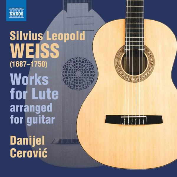 Silvius Leopold Weiss: Works for Lute Arranged for Guitar <span>-</span> Cerovic, Danijel (guitar)