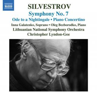 Silvestrov: Symphony No. 7; Ode to a Nightingale; Piano Concertino - Bezborodko, Oleg (piano) / Galatenko, Inna (soprano) / Grikeviciute, Marija (piano) / National Symphony Orchestra of Lithuania / Lyndon-Gee, Christopher