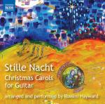 Stille Nacht - Christmas Carols for Guitar <span>-</span> Hayward, Rossini (guitar/voice/percussive effects))