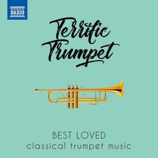 Terrific Trumpet: Best Loved Classical Trumpet Music - Various soloists & orchestras