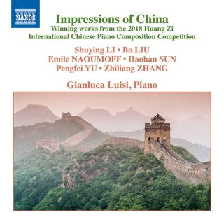 Impressions of China - Winning Works from the 2018 Huang Zi International Chinese Piano Composition Competition - Luisi, Gianluca (piano)