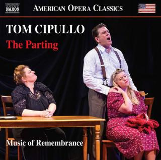 Tom Cipullo: The Parting - Music of Remembrance / Willis, Alastair
