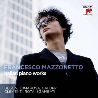 Italian Piano Works - Mazzonetto, Francesco (piano)