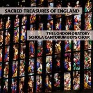 Sacred Treasures Of England - The London Oratory Schola Cantorum Boys Choir