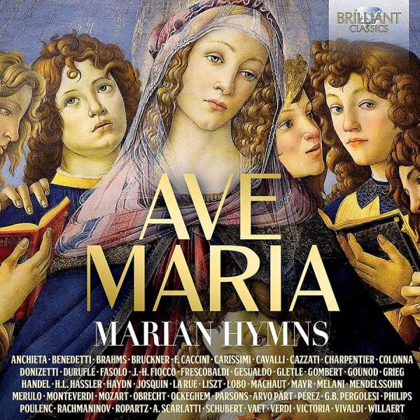 Ave Maria: Marian Hymns <span>-</span> Various artists