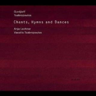 Chants, Hymns And Dances - Lechner, Anja (cello) / Tsabropolous, Vassilis (klaver)