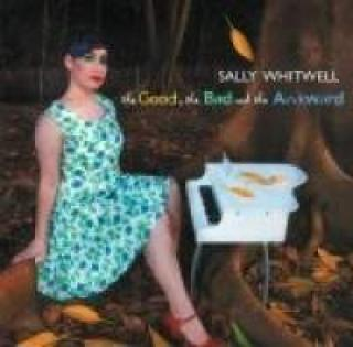 The Good, The Bad And The Awkward - Whitwell, Sally (piano)